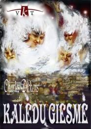 """Kalėdiškiausias spektaklis pagal Č. Dikensą """"Kalėdų giesmė"""""""