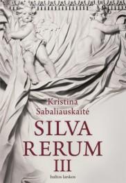 "Ekskursija ""Vilnius K. Sabaliauskaitės romane ""Silva rerum III"""