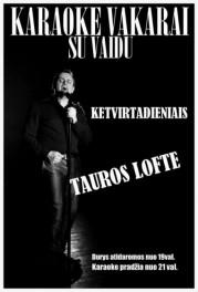 Karaoke vakarai! @Tauros loftas