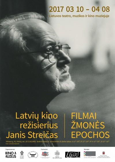 """Paroda """"Latvių kino režisierius  JANIS STREIČAS.  Filmai, Žmonės, Epochos"""""""